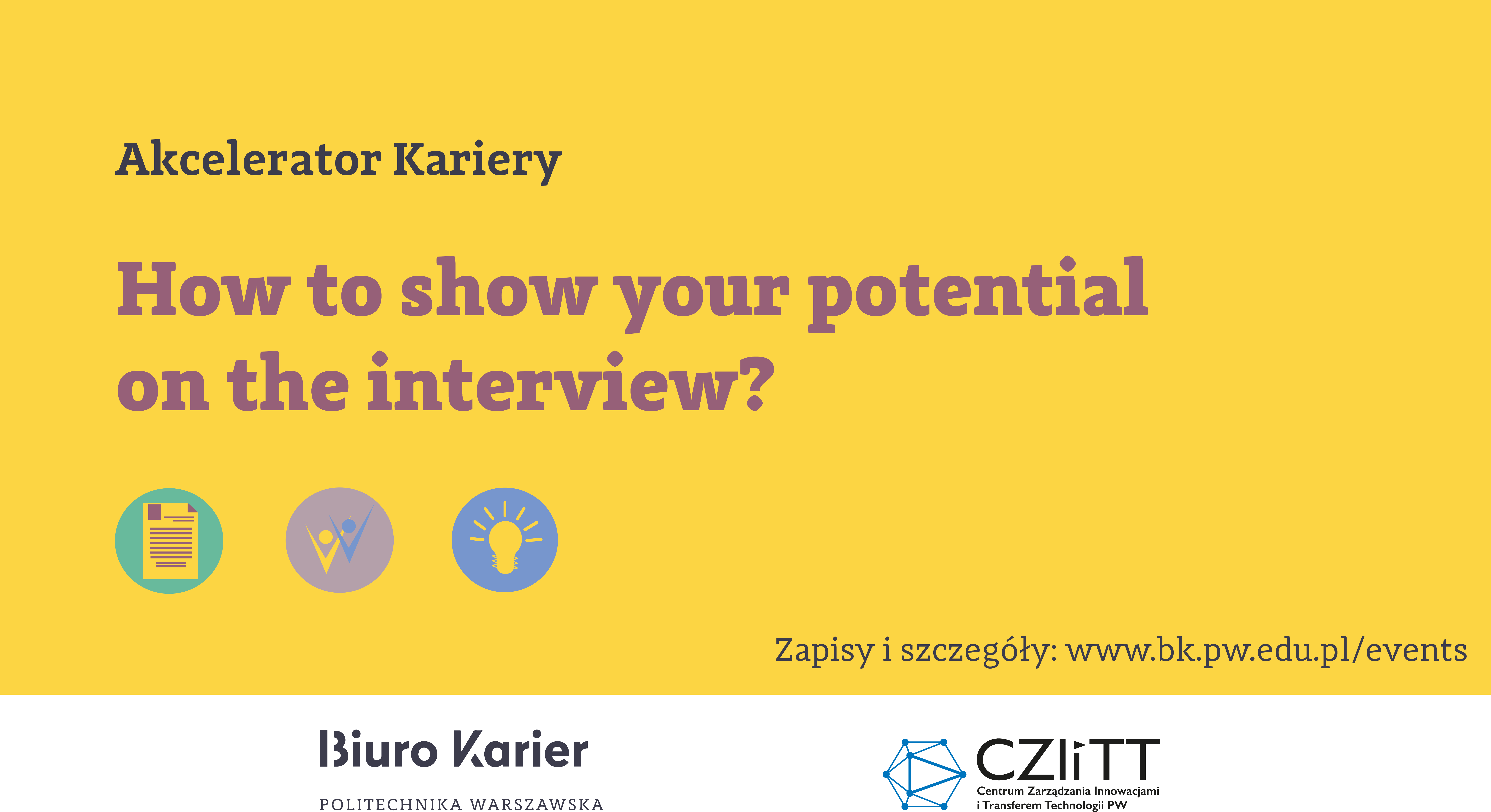 How to show your potential on the interview?