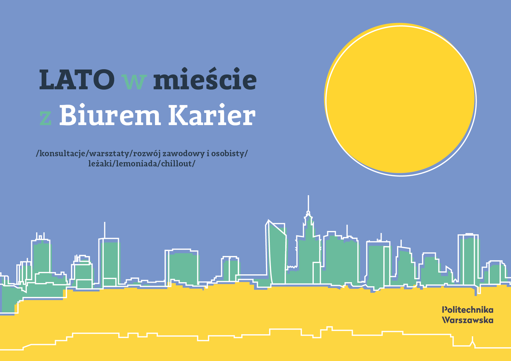 Lato w mieście z Biurem Karier