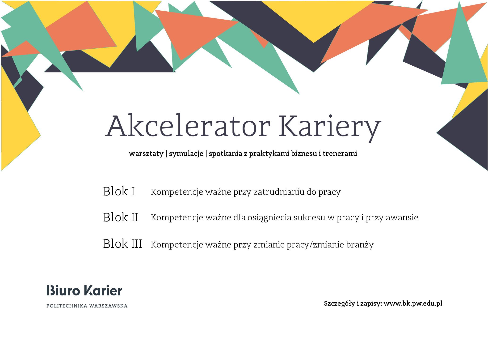 Akcelerator Kariery- Blok II- Kompetencje ważne dla osiągniecia sukcesu w pracy i przy awansie