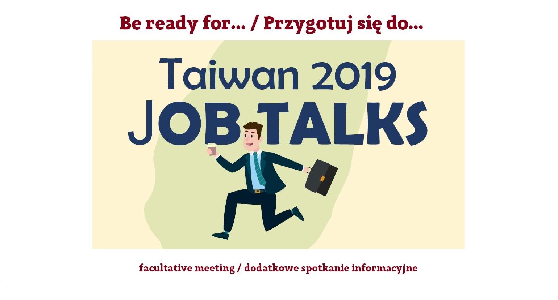 Be ready for Taiwan Job Talks / facultative meeting