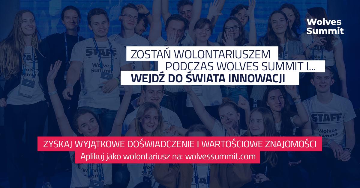 Wejdź do świata innowacji… i dołącz do zespołu 11. edycji Wolves Summit jako wolontariusz!
