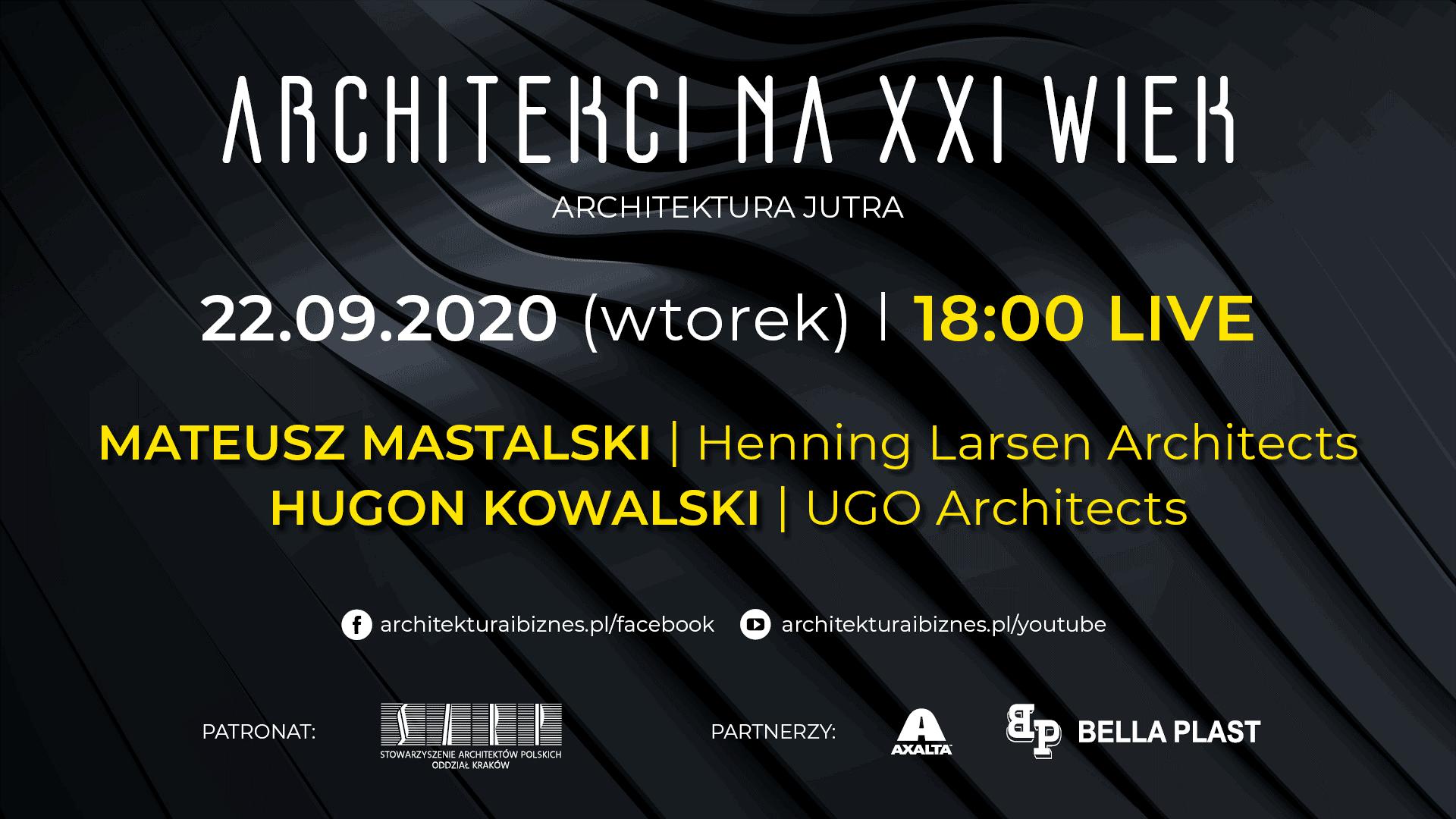 """Live organizowanym przez A&B: """"Architekci na XXI wiek. Architektura jutra"""""""
