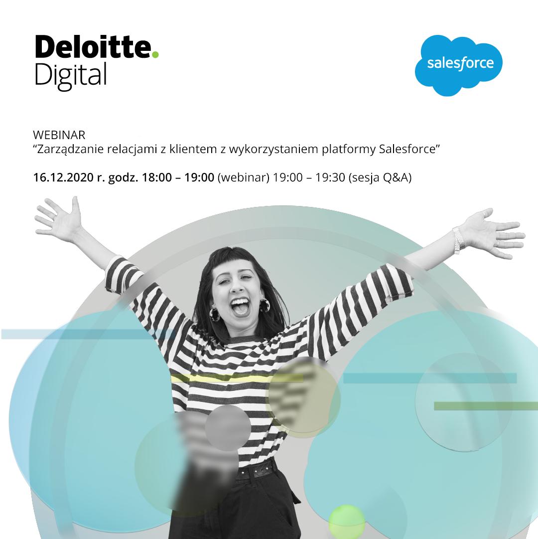 """Webinar Deloitte Digital """"Zarządzanie relacjami z klientem z wykorzystaniem platformy Salesforce"""""""
