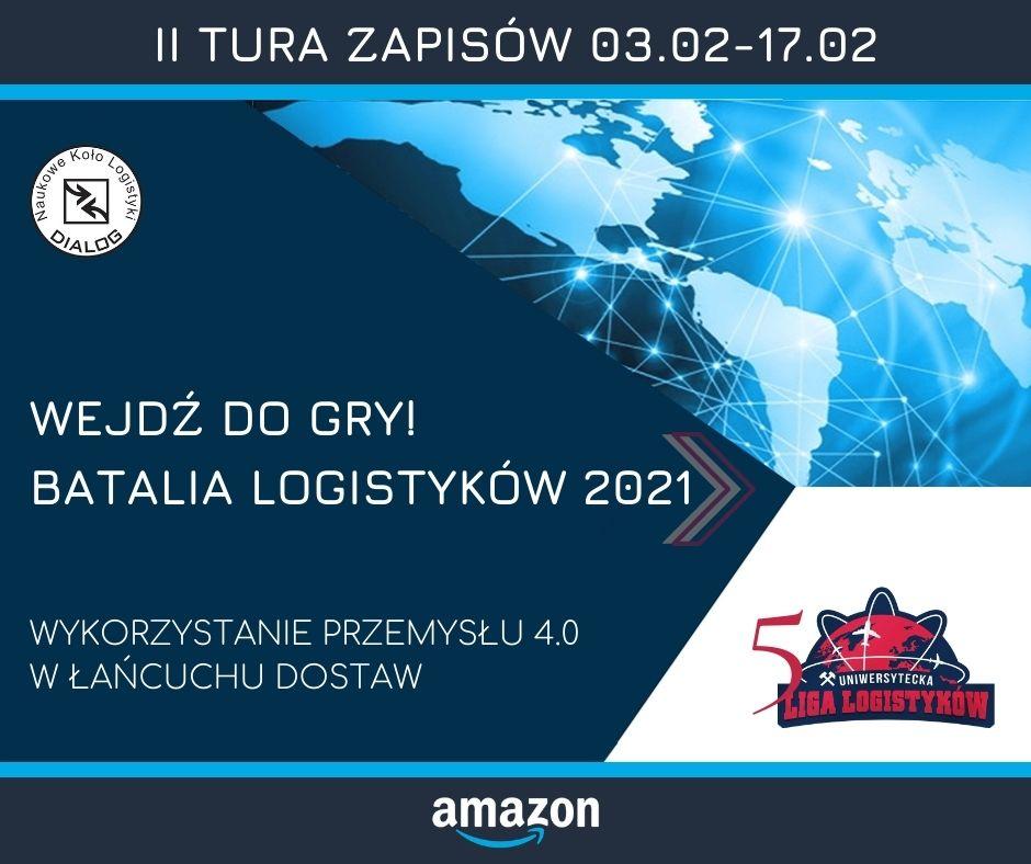 """""""Batalii Logistyków 2021"""" o tematyce Przemysł 4.0."""
