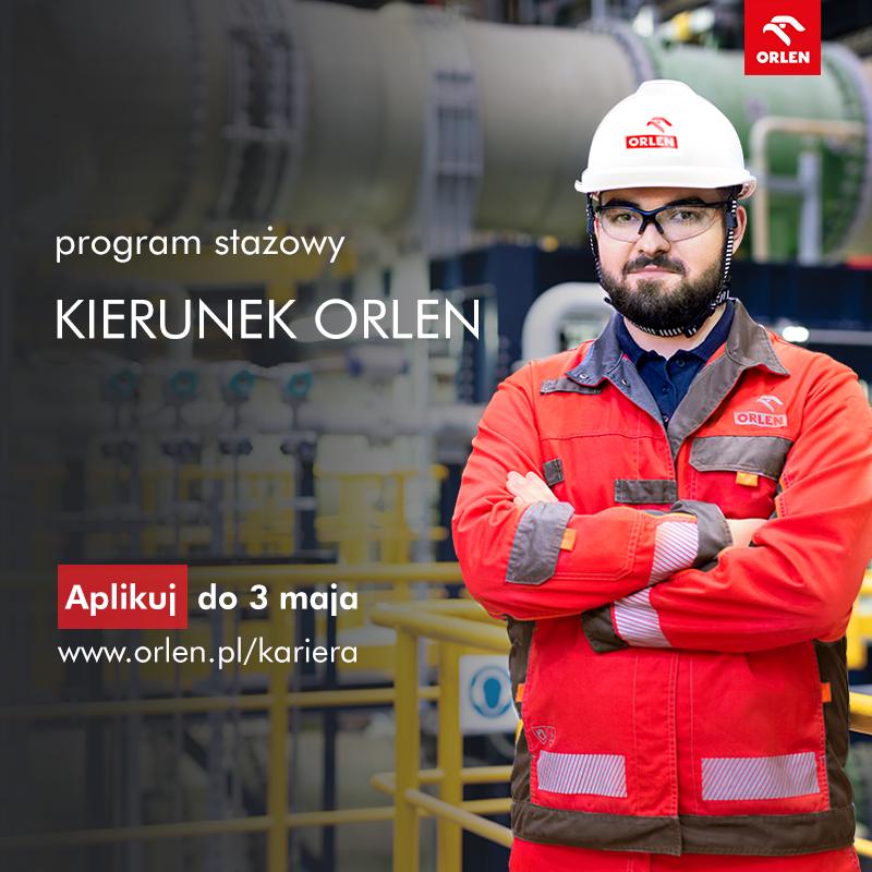 Trwa rekrutacja do programu stażowego Kierunek ORLEN